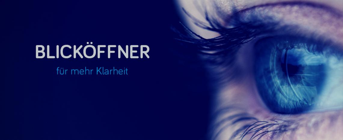 Bild: Auge, Text: Blicköffner für mehr Klarheit