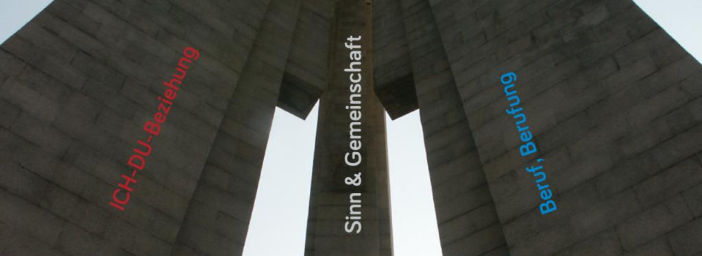 Beruf; Beziehung; Sinn; Vereinbarkeit; Work-Life-Balance; Säulen des Lebens; Fundament